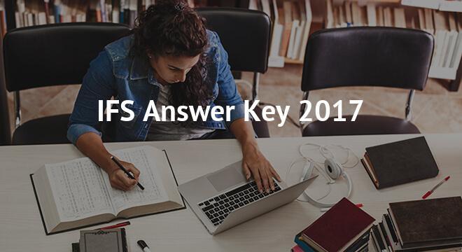 IFS Answer key 2017- Download UPSC IFS Prelims exam Solution Key